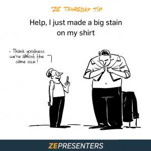 Help, I just made a big stain on my shirt!