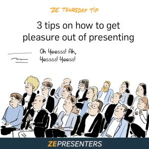 3 tips on how to get pleasure out of presenting