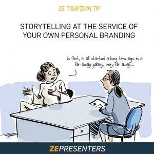 STORYTELLING AT THE SERVICE OF YOUR OWN PERSONAL BRANDING